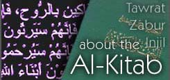 Al Kitab: the Tawrat, Zabur and Injil -- about the Bible